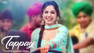 Video Tappay | Gurshabad, Gurlez Akhtar | Sat Shri Akaal England, Jatinder Shah | Punjabi Song, Saga Music MP3, 3GP, MP4, WEBM, AVI, FLV November 2017