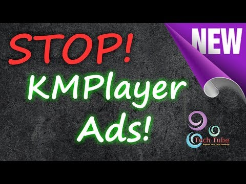 How to Remove Ads from KMPlayer all Version 2019