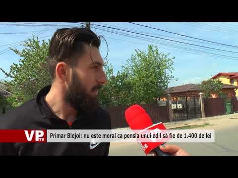 Primar Blejoi: nu este moral ca pensia unui edil să fie de 1.400 de lei