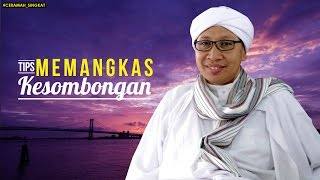 Video Tips Memangkas Kesombongan - Buya Yahya MP3, 3GP, MP4, WEBM, AVI, FLV Oktober 2018
