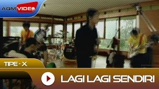 Video Tipe-X - Lagi Lagi Sendiri | Official Video MP3, 3GP, MP4, WEBM, AVI, FLV Maret 2018