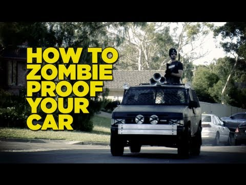 How To Zombie Proof Your Car.