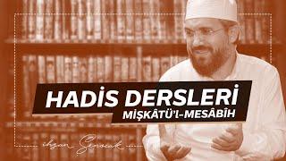 Mişkat Dersi 30 - İhsan Şenocak Hoca Hadis Dersi