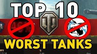 World of Tanks || Top 10: WORST TANKS