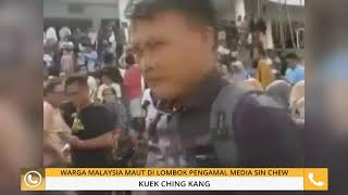 Gempa Lombok: Pengamal media Sin Chew Daily antara terkorban