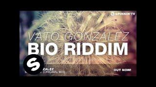 Thumbnail for Vato Gonzalez — Bio Riddim