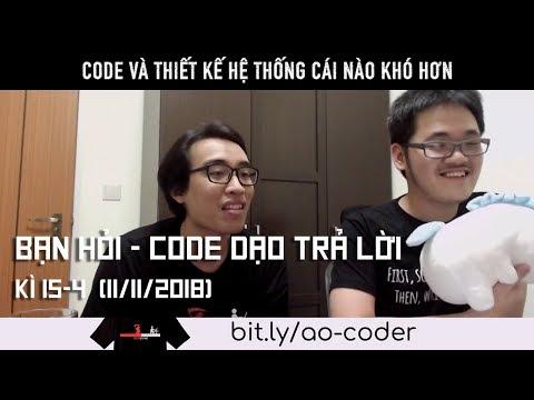 Code và thiết kế hệ thống cái nào khó hơn
