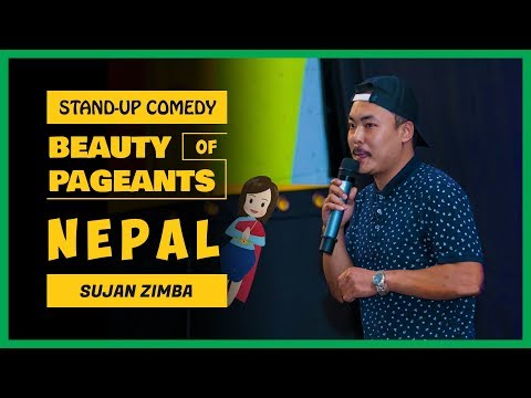 Beauty Pageant of Nepal | Stand-up Comedy by Sujan Zimba