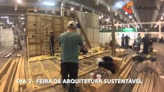 [Time-Lapse] - Montagem Stand Feira de Arquitetura Sustentável 2015