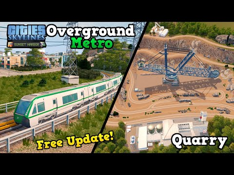 Overground metro [FREE UPDATE] & Quarry in Cities: Skylines Sunset Harbor DLC | PBHDC Ep. 16