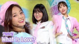 [HOT] TWICE - What is Love?, 트와이스 - 왓 이즈 러브? Show Music core 20180428