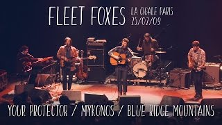 Fleet Foxes - La Cigale 2009