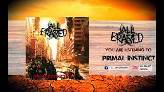 All Erased - Primal Instinct