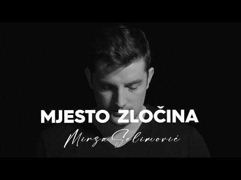 Mjesto zločina – Mirza Selimović – nova pesma i tv spot
