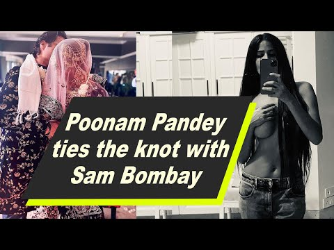 Poonam Pandey ties the knot with Sam Bombay