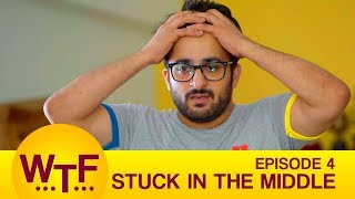 Video Dice Media | What The Folks | Web Series | S01E04 - Stuck In The Middle MP3, 3GP, MP4, WEBM, AVI, FLV Januari 2018