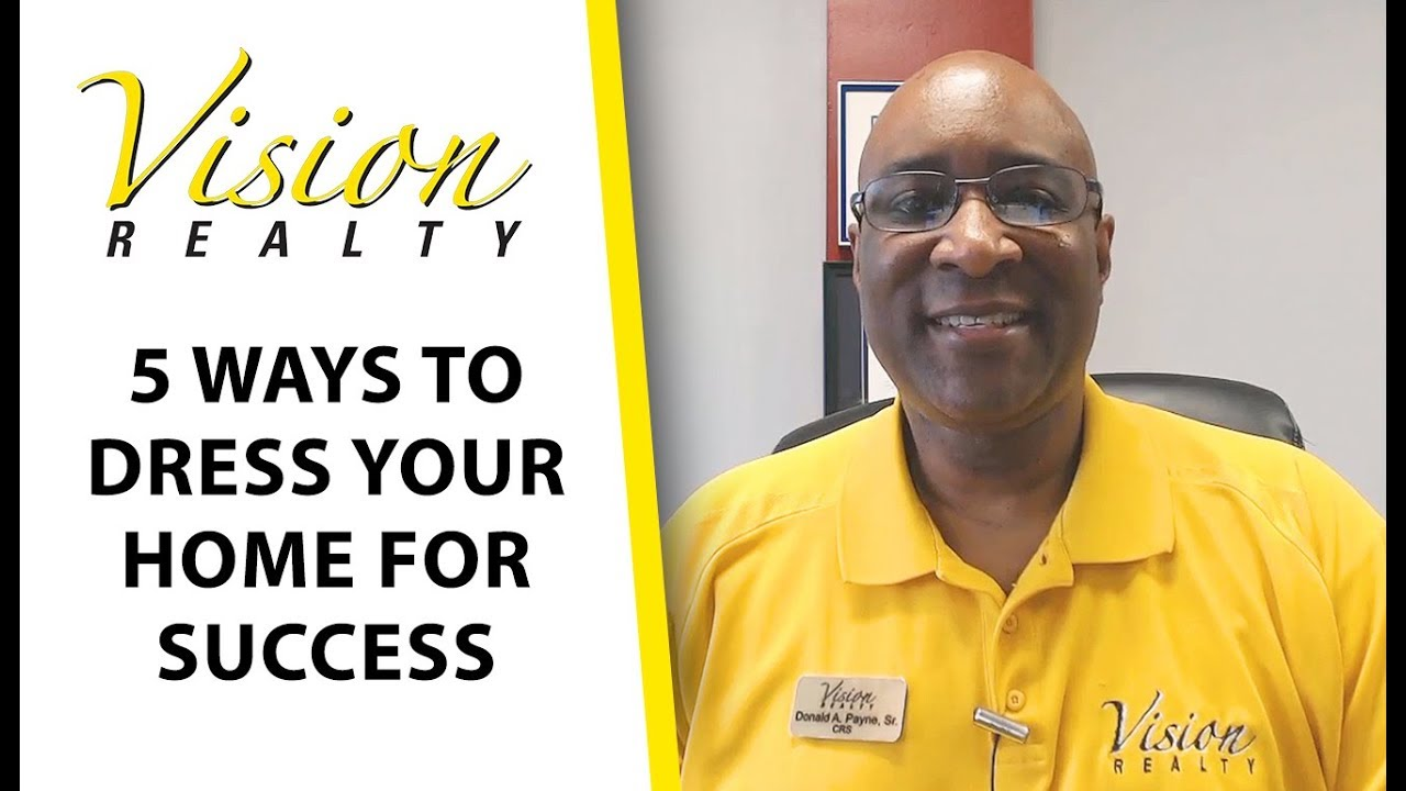 5 Ways to Dress Your Home for Success