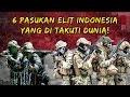 Video 6 Pasukan Elit Indonesia Yang Bikin Negara Luar Ketar-Ketir!