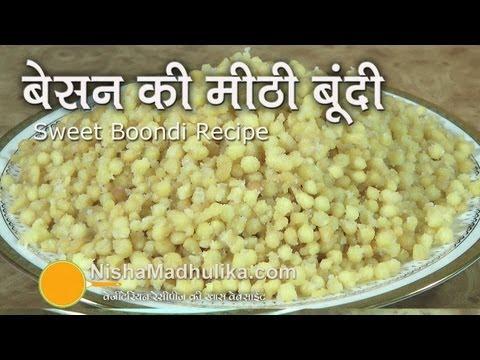 Sweet Boondi Recipe | Besan ki Meethi Boondi