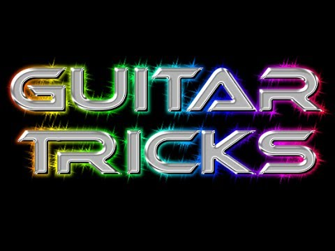 How To: FLASHY Guitar Tricks