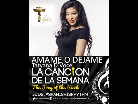 Canción de la Semana Tatyana D'Voice