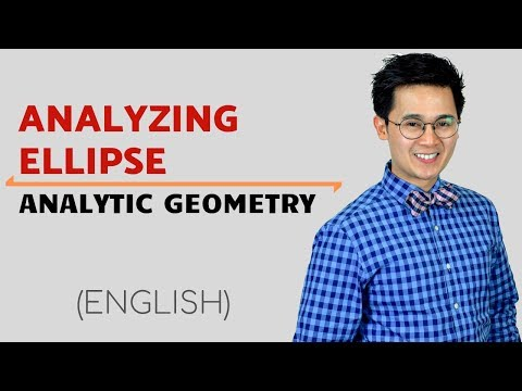 PRECALCULUS: Analyzing an Ellipse