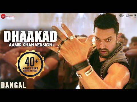 Download Dhaakad Aamir Khan Version - Dangal | Aamir Khan | Pritam | Amitabh Bhattacharya HD Video