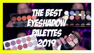 THE BEST EYESHADOW PALETTES 2019 by Wayne Goss