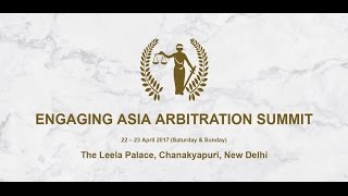 Engaging Asia Arbitration Summit 2017