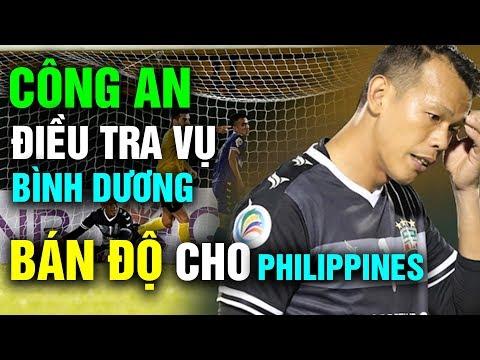 Công An Vào Cuộc Điều Tra Khi Bình Dương Cố Ý Thua Đội Bóng Đến Từ Philippines Tại AFC Cup - Thời lượng: 11 phút.