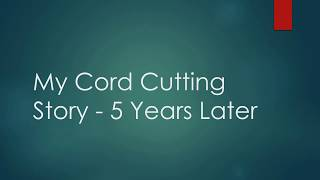Ever wonder how I got started in cord cutting? Well here is my story!You can find us on:Facebook: https://www.facebook.com/CordCuttersNewsTwitter: https://twitter.com/CordCuttersNewsSite: http://cordcuttersnews.com