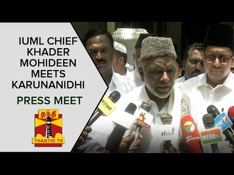 IUML-Chief-Khader-Mohideen-meets-DMK-Chief-Karunanidhi-Press-Meet-Thanthi-TV