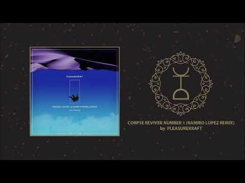 Pleasurekraft - Corpse Reviver Number 1 (Ramiro Lopez Remix) | Kraftek
