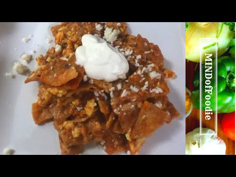 How To Make Chilaquiles-- MINDofFoodie