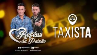 Taxista Conecte-se com o Reféns da Paixão: Facebook: https://www.facebook.com/refenspaixao Instagram: ...