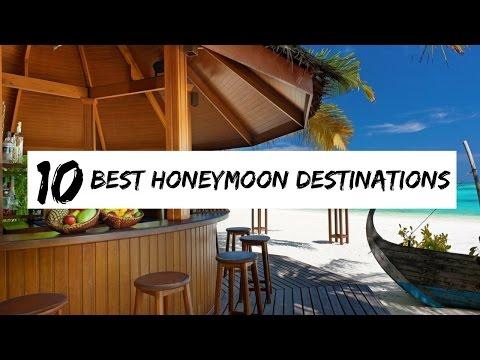 Top 10 Best Honeymoon Destinations 2017
