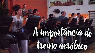 A importância do treino aeróbico