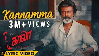 Video Kannamma - Lyric Video | Kaala (Tamil) | Rajinikanth | Pa Ranjith | Santhosh Narayanan MP3, 3GP, MP4, WEBM, AVI, FLV Maret 2019