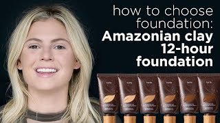 how to choose foundation: Amazonian clay 12-hr foundation