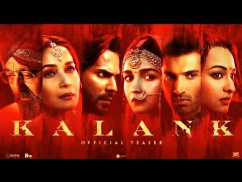 Kalank | Official Teaser | Aditya Roy | Sanjay | Alia | Sonakshi | Madhuri | Abhishek Varman