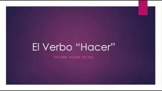 """The Spanish verb """"hacer"""" is covered here. Its conjugations, phrases, and everything else you need to know."""