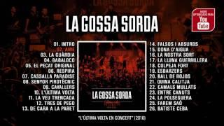 Download Lagu LA GOSSA SORDA L'Última Volta En Concert (Álbum completo) Mp3
