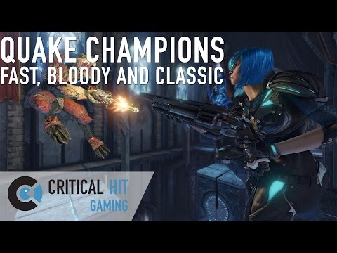 QUAKE CHAMPIONS - Fast, bloody, classic arena shooting