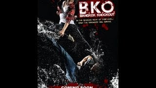 Nonton Bko  Bangkok Knockout   Official Movie Trailer 2011 Hd Film Subtitle Indonesia Streaming Movie Download