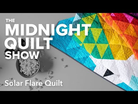 Solar Flare Quilt | Midnight Quilt Show with Angela Walters_Best sun videos ever