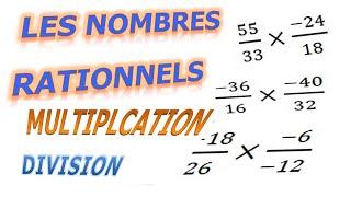 Maths 3ème - Les nombres rationnels Multiplication et Division Exercice 3