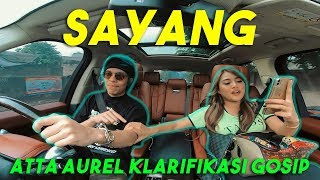Video SAYANG!!! Atta Aurel Klarifikasi Gosip... MP3, 3GP, MP4, WEBM, AVI, FLV September 2019
