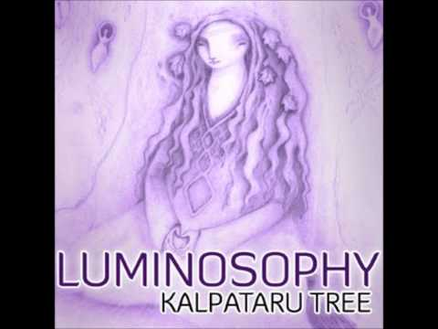 Kalpataru Tree - Luminosophy [Full Album]