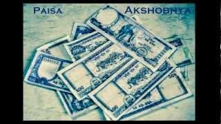 Paisa - Akshobhya