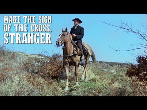 Make the Sign of the Cross, Stranger | WESTERN Movie Full Length | Action | Free Film | Full Films